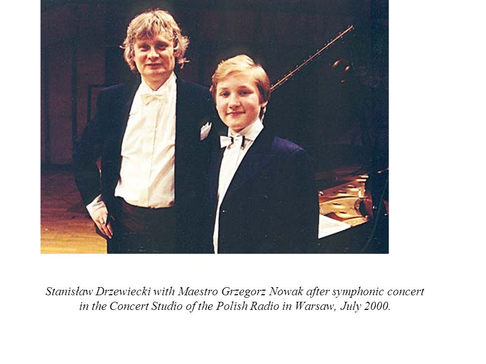 Stanisław Drzewiecki with Maestro Grzegorz Nowak after symphonic concert in the Concert Studio of the Polish Radio in Warsaw, July 2000.