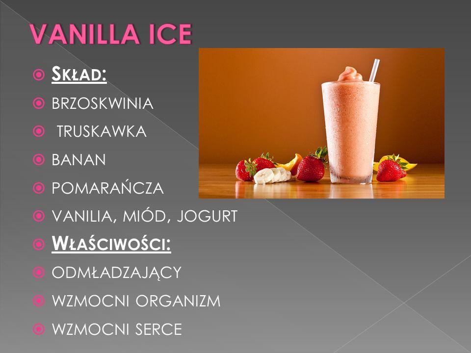 VANILLA ICE Skład: brzoskwinia truskawka banan pomarańcza