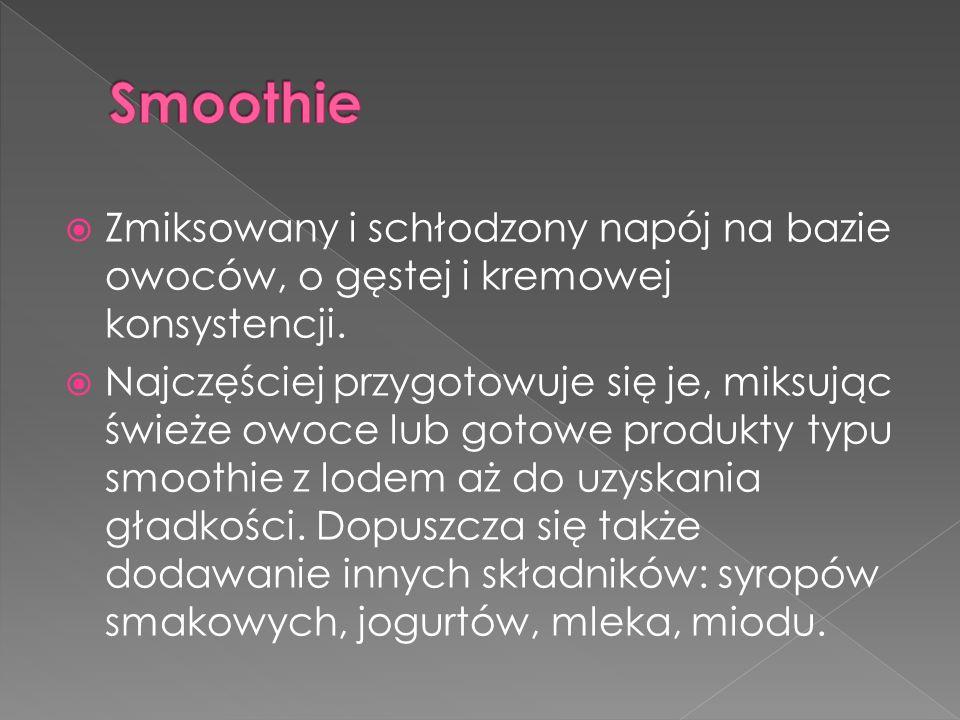 Smoothie Zmiksowany i schłodzony napój na bazie owoców, o gęstej i kremowej konsystencji.