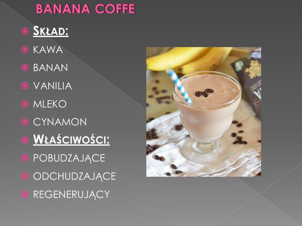 banana coffe Skład: kawa banan vanilia mleko cynamon Właściwości:
