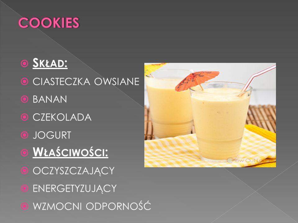 cookies Skład: ciasteczka owsiane banan czekolada jogurt Właściwości: