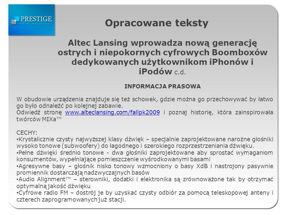 Opracowane teksty Altec Lansing wprowadza nową generację ostrych i niepokornych cyfrowych Boomboxów dedykowanych użytkownikom iPhonów i iPodów c.d.