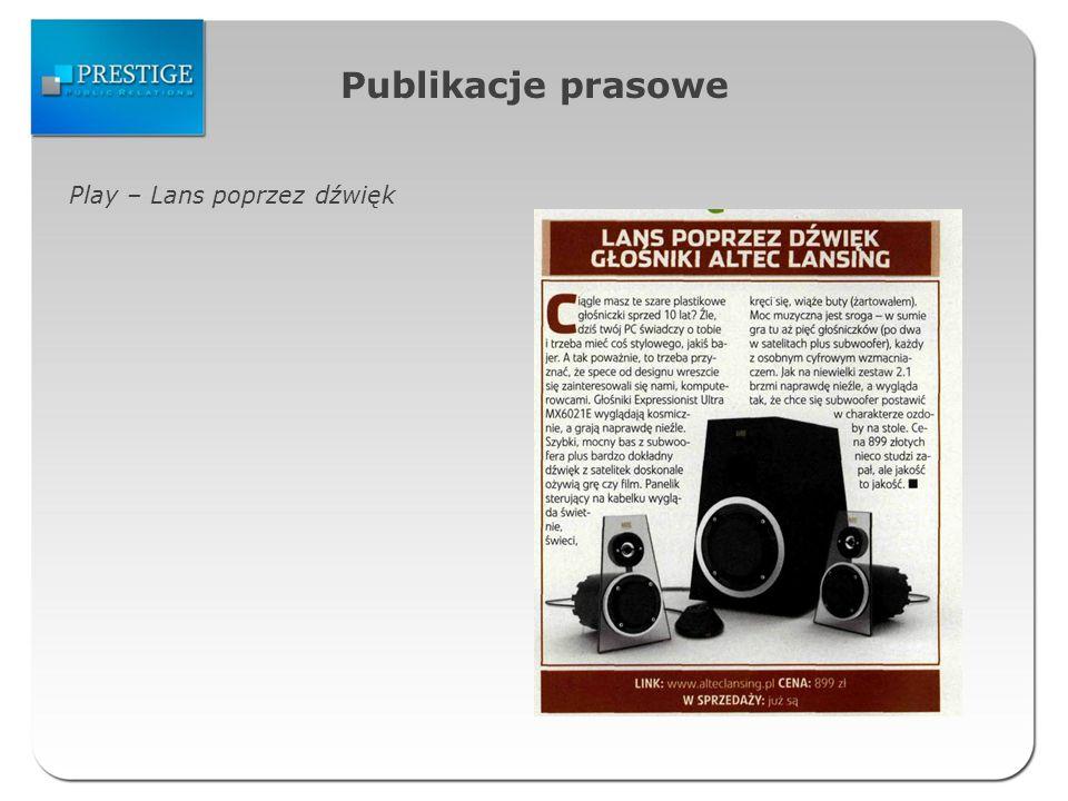 Publikacje prasowe Play – Lans poprzez dźwięk