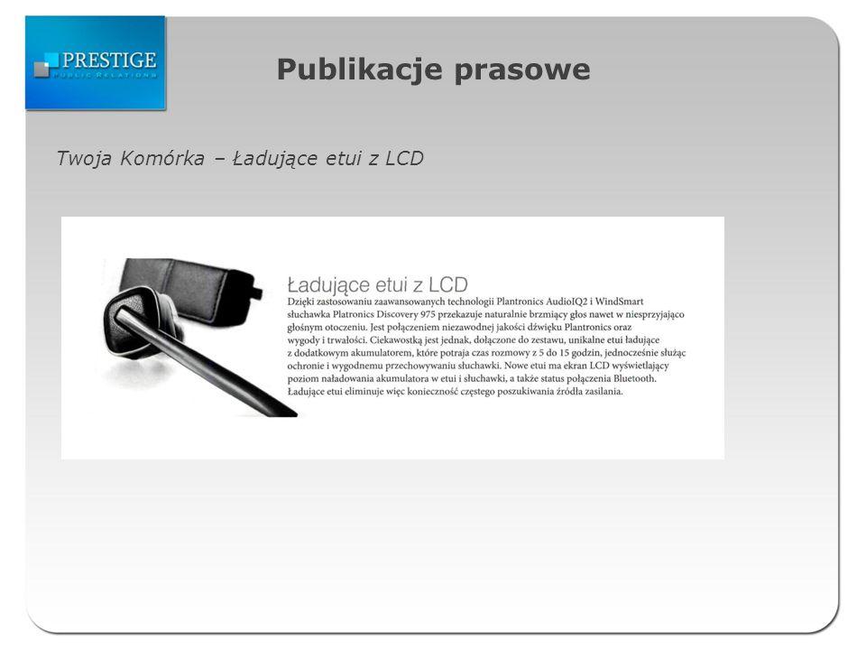 Publikacje prasowe Twoja Komórka – Ładujące etui z LCD