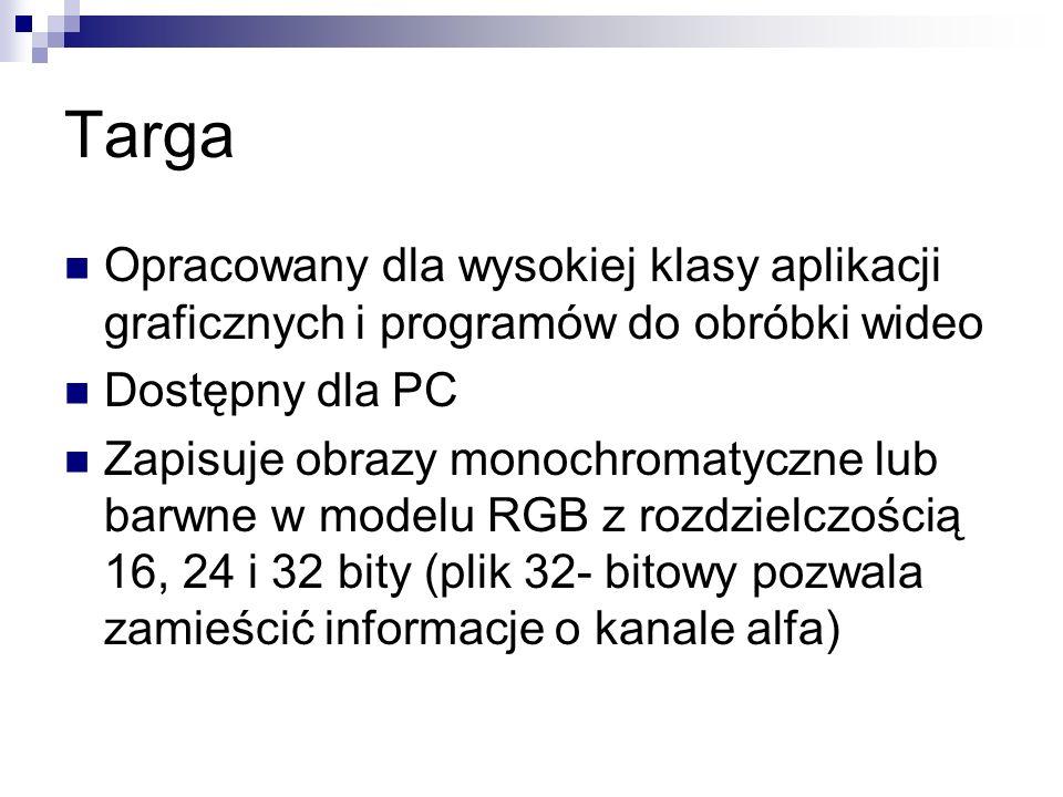 Targa Opracowany dla wysokiej klasy aplikacji graficznych i programów do obróbki wideo. Dostępny dla PC.
