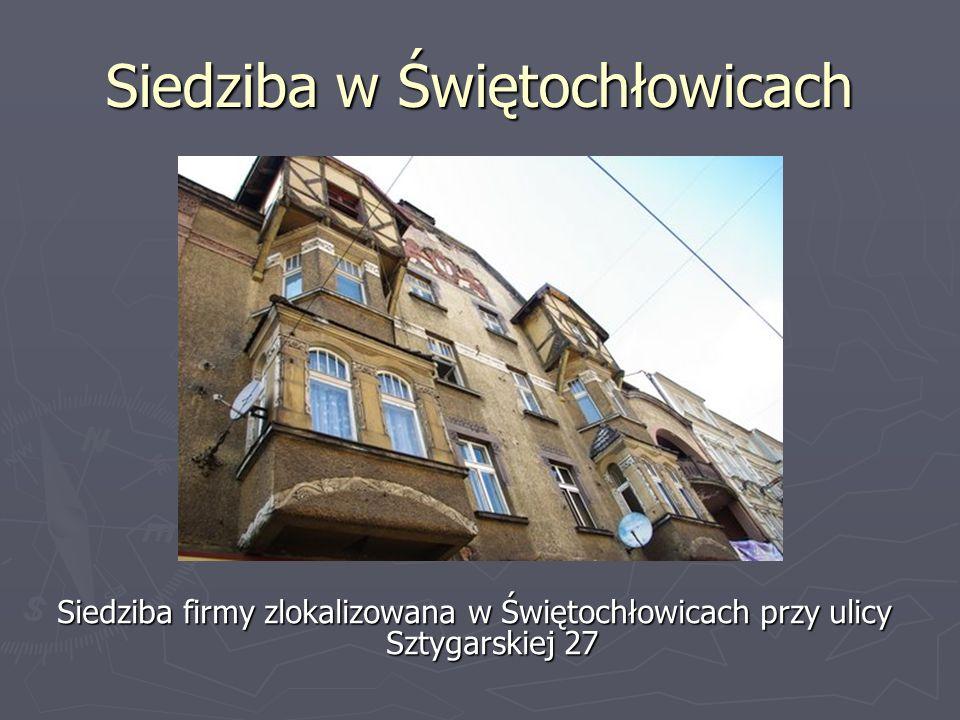 Siedziba w Świętochłowicach