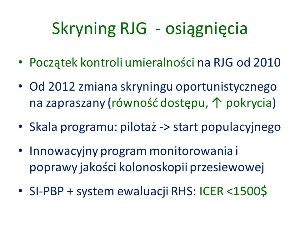 Skryning RJG - osiągnięcia