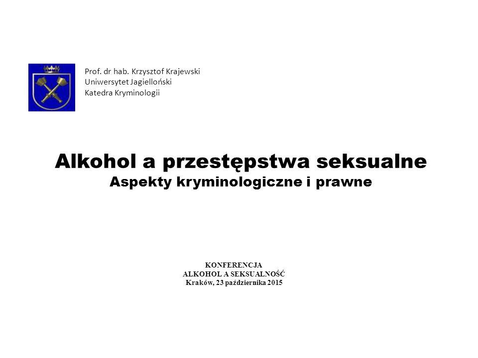Alkohol a przestępstwa seksualne Aspekty kryminologiczne i prawne