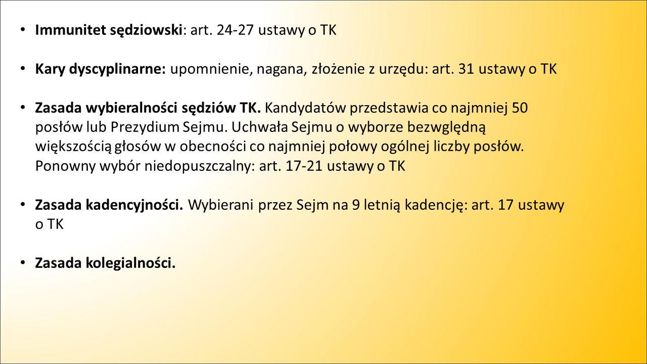 Immunitet sędziowski: art. 24-27 ustawy o TK