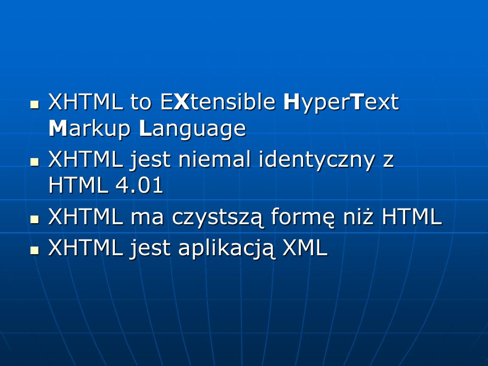 XHTML to EXtensible HyperText Markup Language