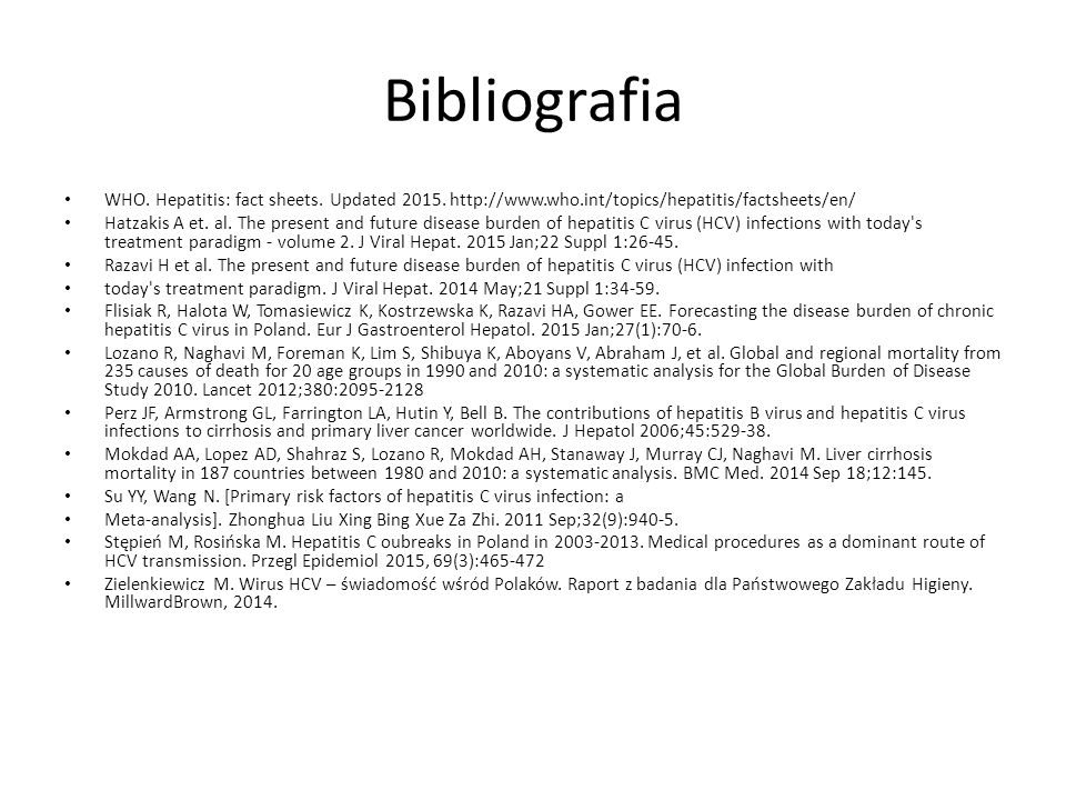 Bibliografia WHO. Hepatitis: fact sheets. Updated 2015. http://www.who.int/topics/hepatitis/factsheets/en/