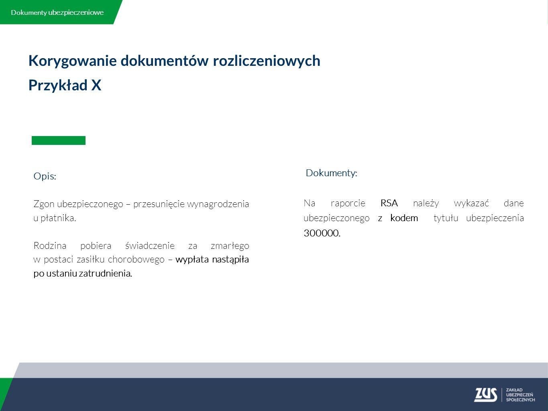 Korygowanie dokumentów rozliczeniowych Przykład X