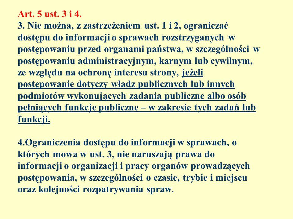 Art. 5 ust. 3 i 4. 3. Nie można, z zastrzeżeniem ust
