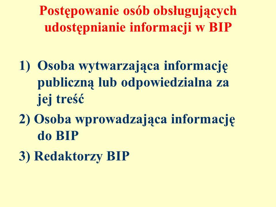 Postępowanie osób obsługujących udostępnianie informacji w BIP