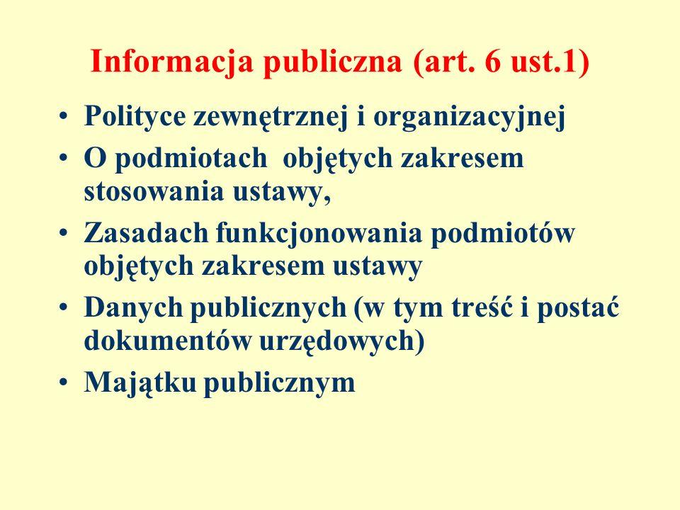 Informacja publiczna (art. 6 ust.1)