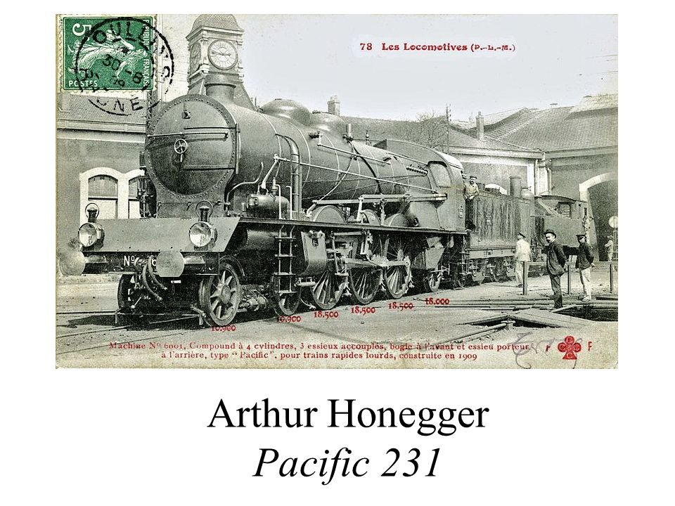 Arthur Honegger Pacific 231