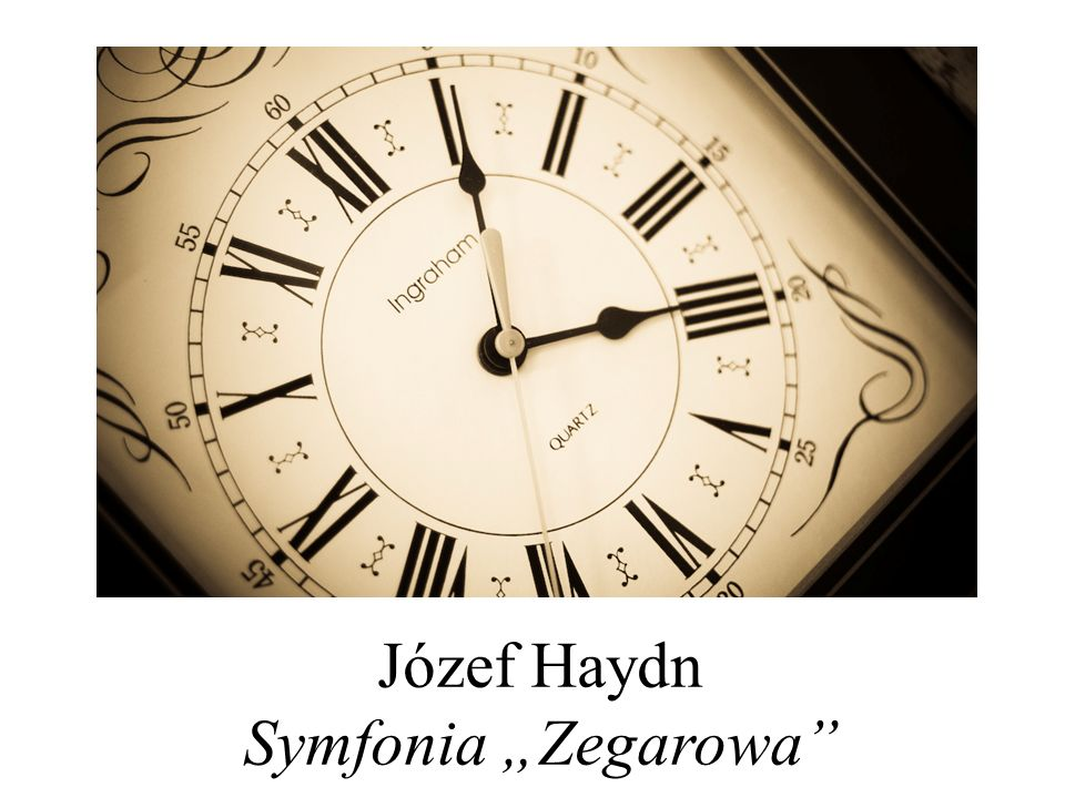 """Józef Haydn Symfonia """"Zegarowa"""