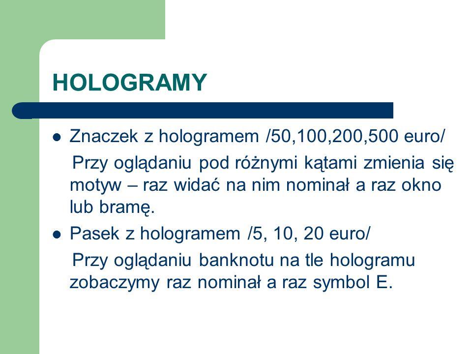 HOLOGRAMY Znaczek z hologramem /50,100,200,500 euro/
