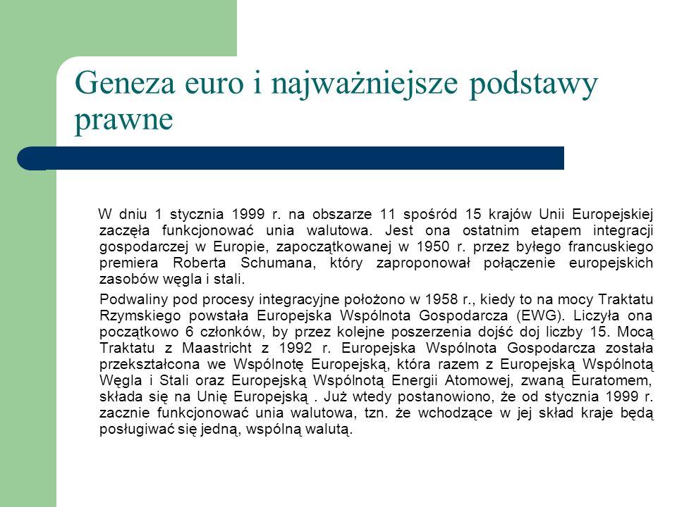 Geneza euro i najważniejsze podstawy prawne