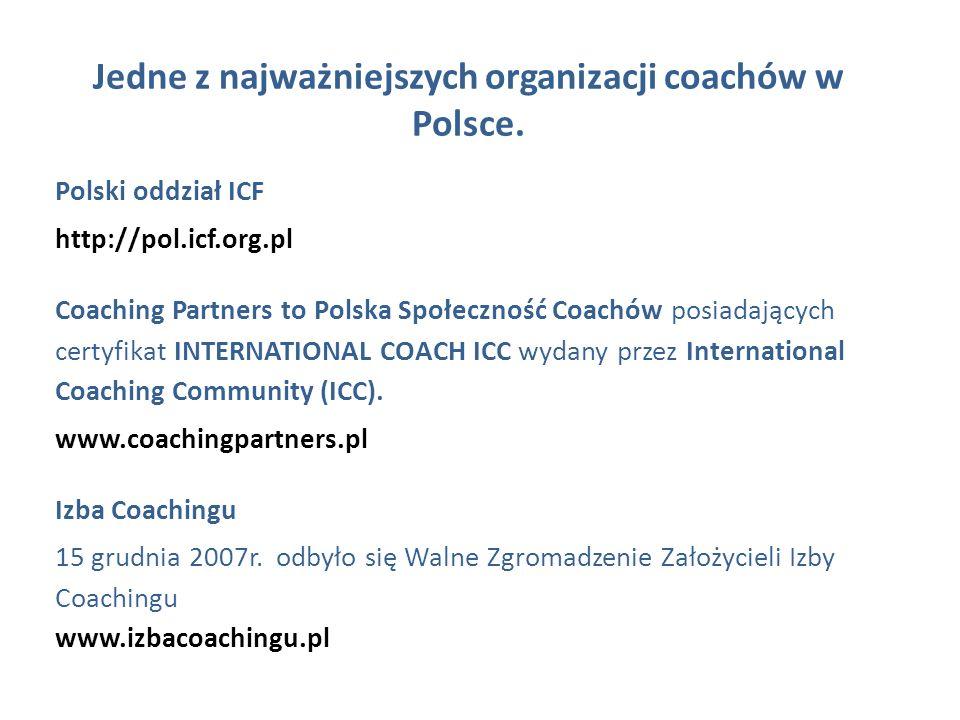 Jedne z najważniejszych organizacji coachów w Polsce.