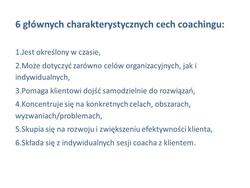 6 głównych charakterystycznych cech coachingu: