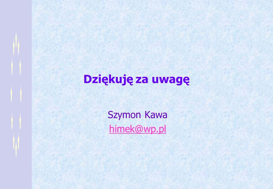Szymon Kawa himek@wp.pl
