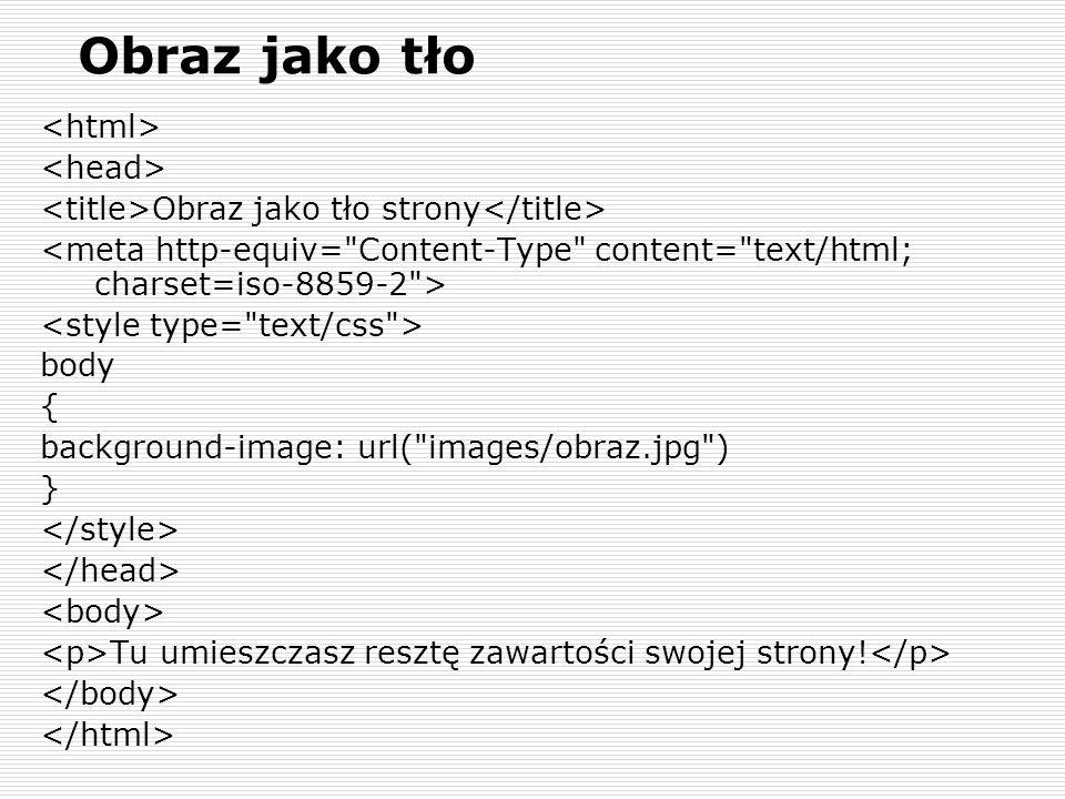 Obraz jako tło <html> <head>