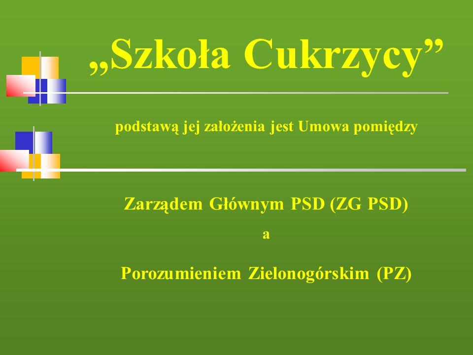 """""""Szkoła Cukrzycy Zarządem Głównym PSD (ZG PSD)"""