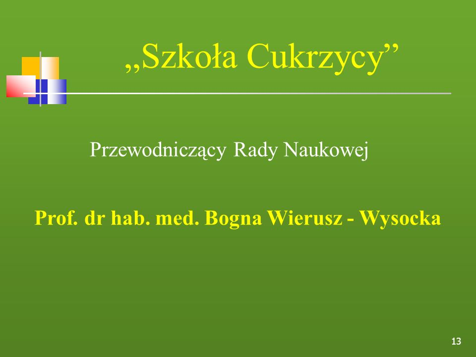 Prof. dr hab. med. Bogna Wierusz - Wysocka