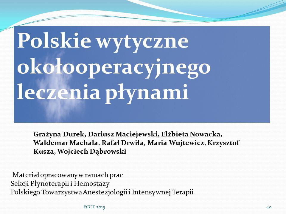 Polskie wytyczne okołooperacyjnego leczenia płynami