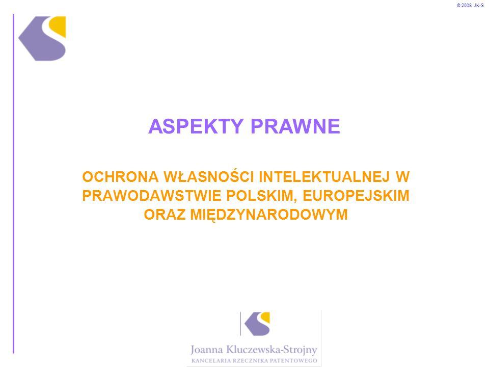 ASPEKTY PRAWNE OCHRONA WŁASNOŚCI INTELEKTUALNEJ W PRAWODAWSTWIE POLSKIM, EUROPEJSKIM ORAZ MIĘDZYNARODOWYM.