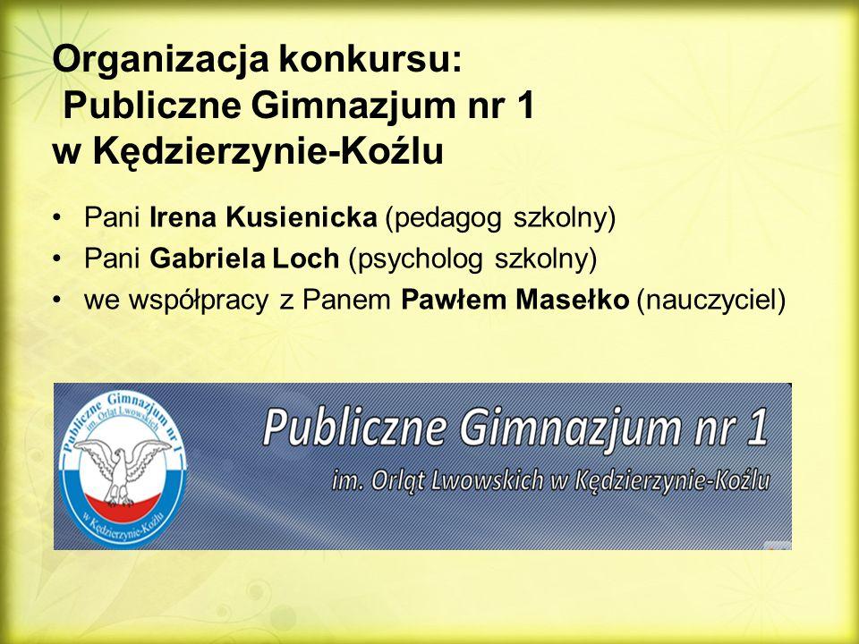 Organizacja konkursu: Publiczne Gimnazjum nr 1 w Kędzierzynie-Koźlu