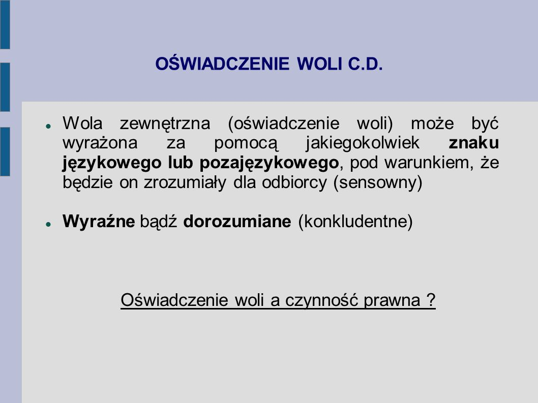 OŚWIADCZENIE WOLI C.D.