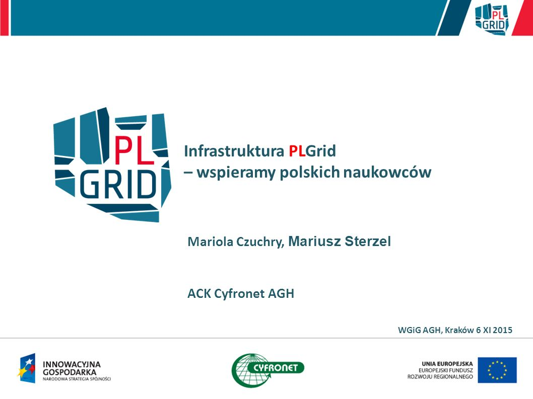Infrastruktura PLGrid – wspieramy polskich naukowców