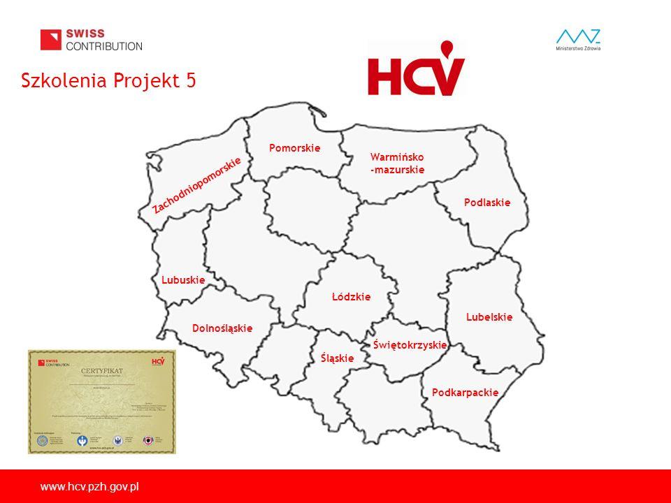 Szkolenia Projekt 5 www.hcv.pzh.gov.pl Pomorskie Warmińsko -mazurskie