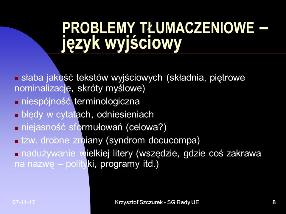 PROBLEMY TŁUMACZENIOWE – język wyjściowy