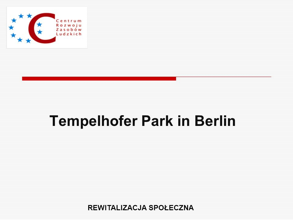 Tempelhofer Park in Berlin