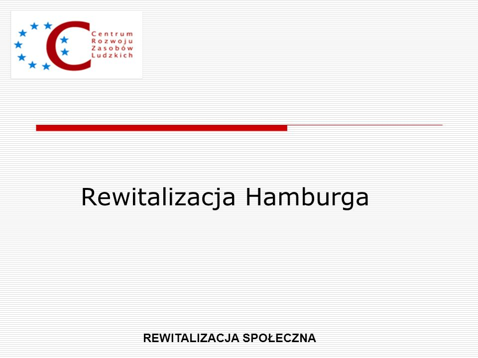 Rewitalizacja Hamburga