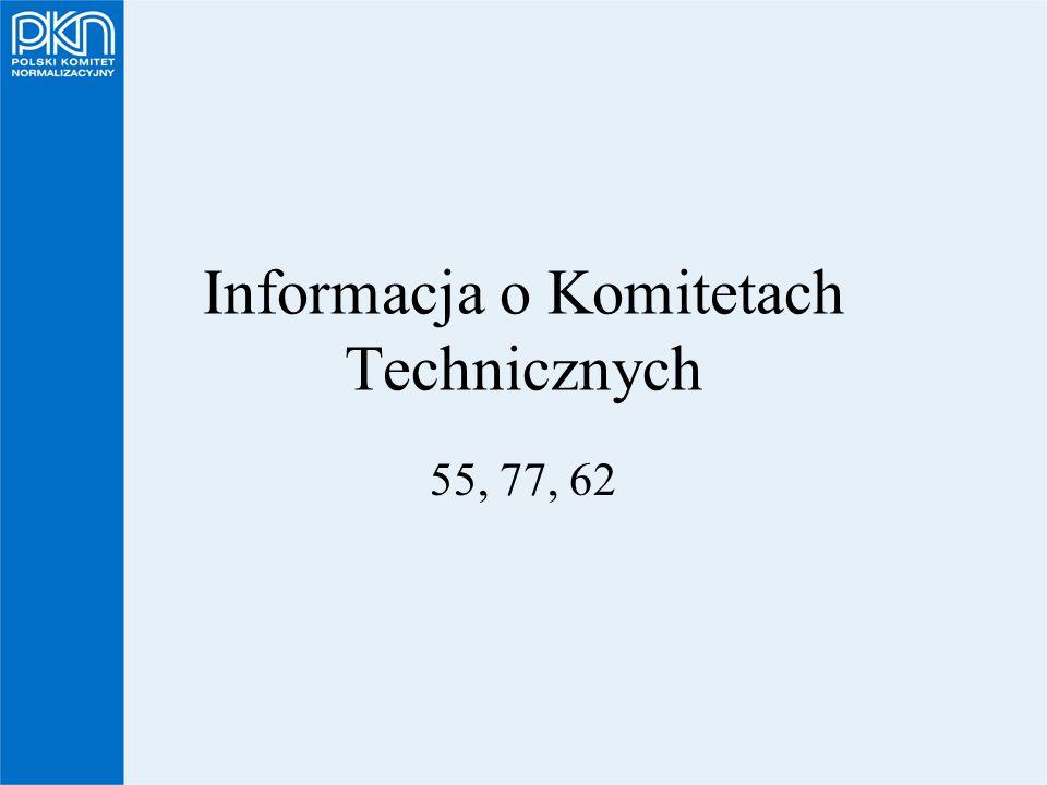 Informacja o Komitetach Technicznych