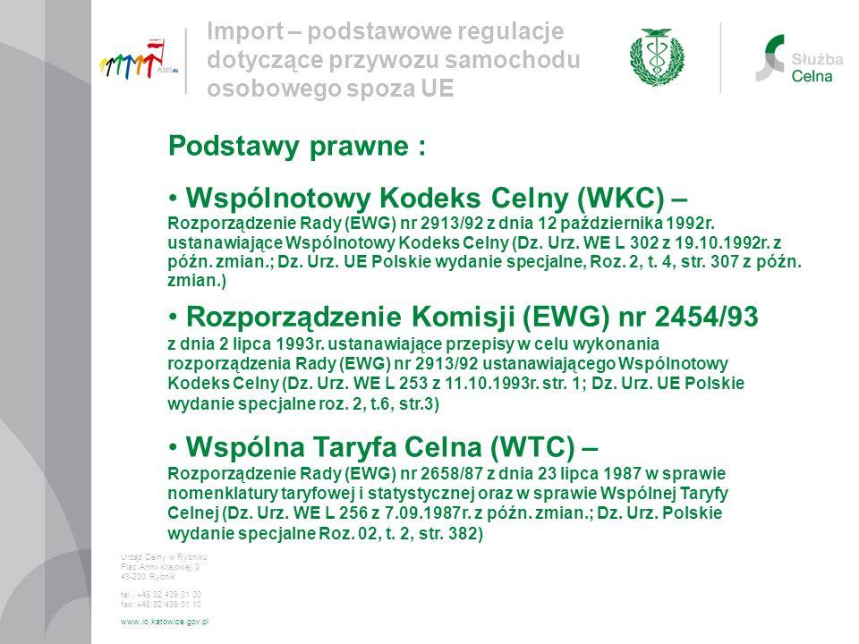 Wspólnotowy Kodeks Celny (WKC) –