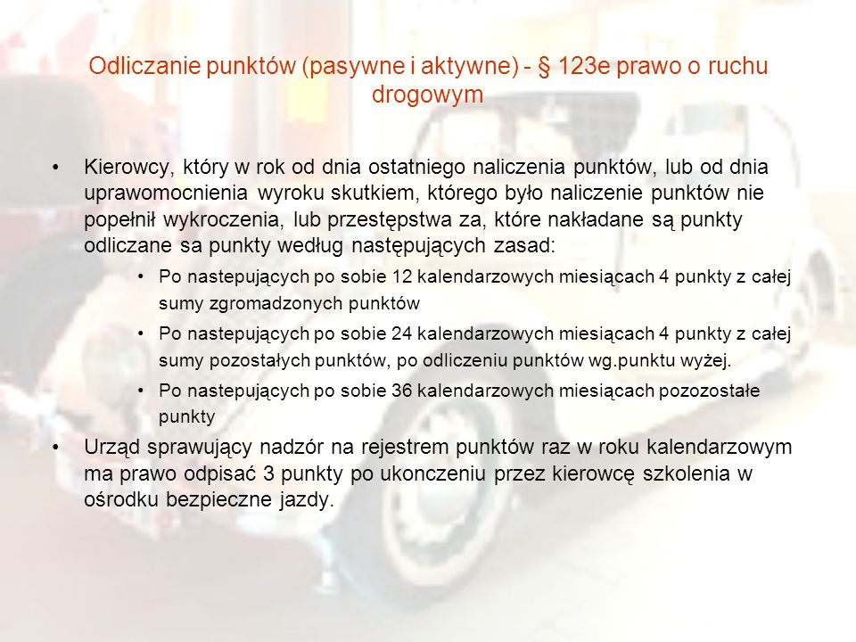 Odliczanie punktów (pasywne i aktywne) - § 123e prawo o ruchu drogowym