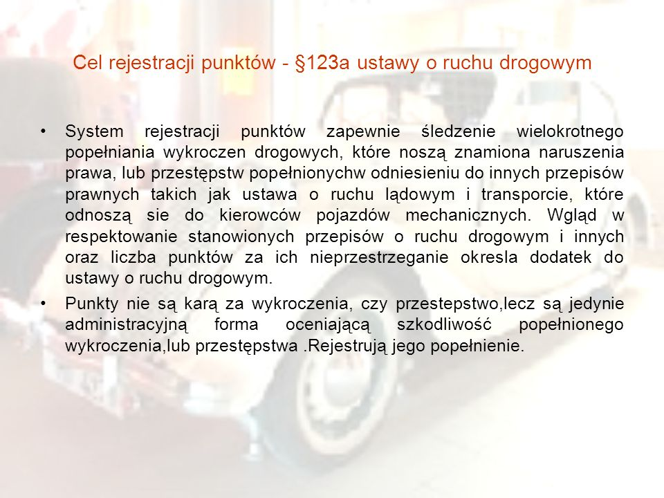 Cel rejestracji punktów - §123a ustawy o ruchu drogowym