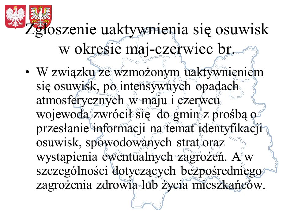 Zgłoszenie uaktywnienia się osuwisk w okresie maj-czerwiec br.
