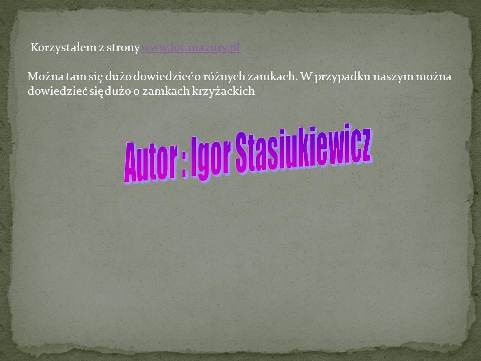 Autor : Igor Stasiukiewicz