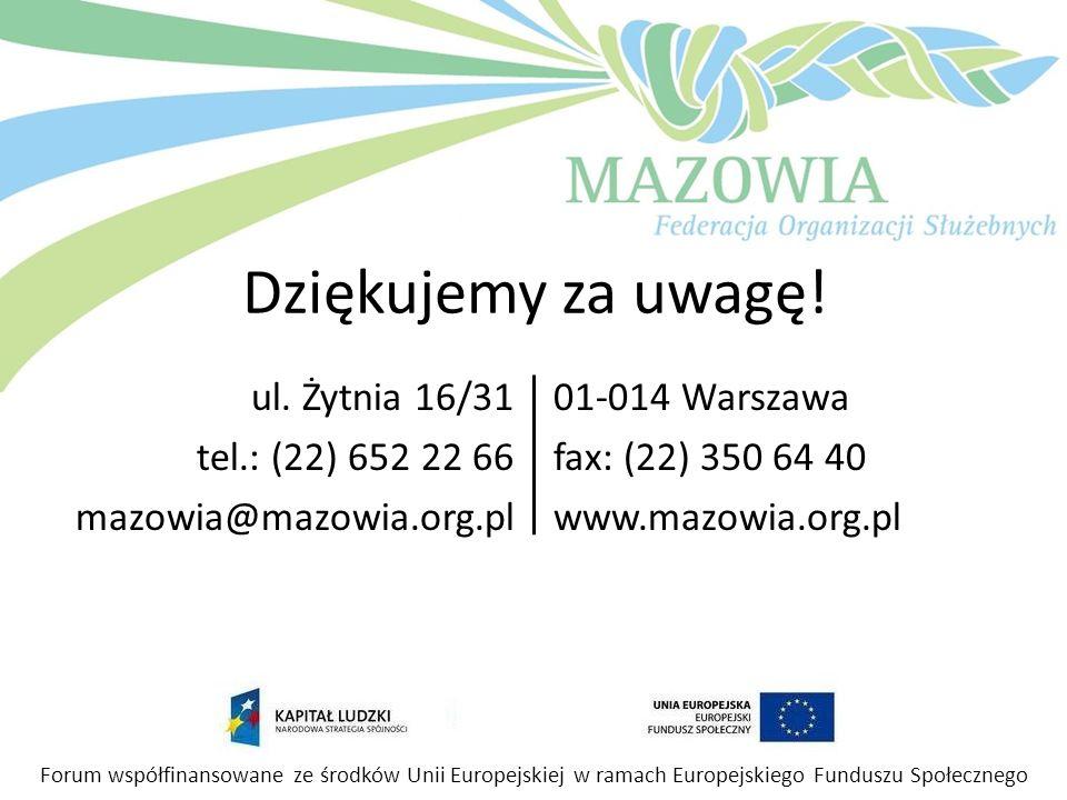 ul. Żytnia 16/31 tel.: (22) 652 22 66 mazowia@mazowia.org.pl
