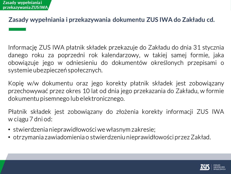 Zasady wypełniania i przekazywania ZUS IWA