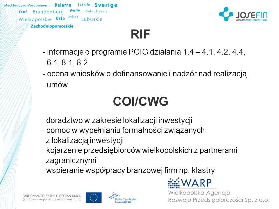 RIF COI/CWG informacje o programie POIG działania 1.4 – 4.1, 4.2, 4.4,