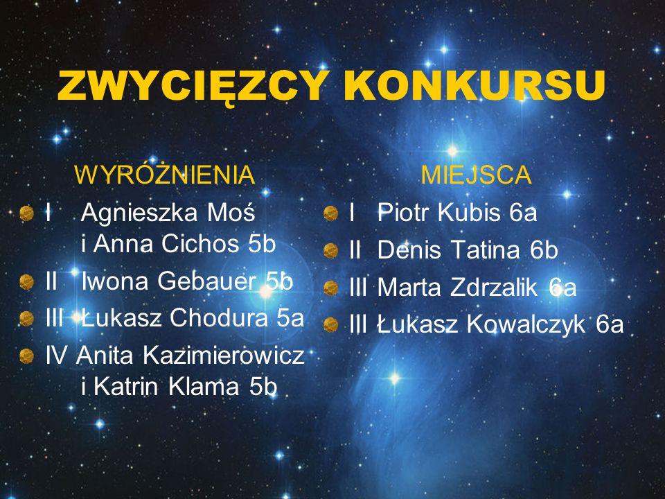 ZWYCIĘZCY KONKURSU WYRÓŻNIENIA I Agnieszka Moś i Anna Cichos 5b