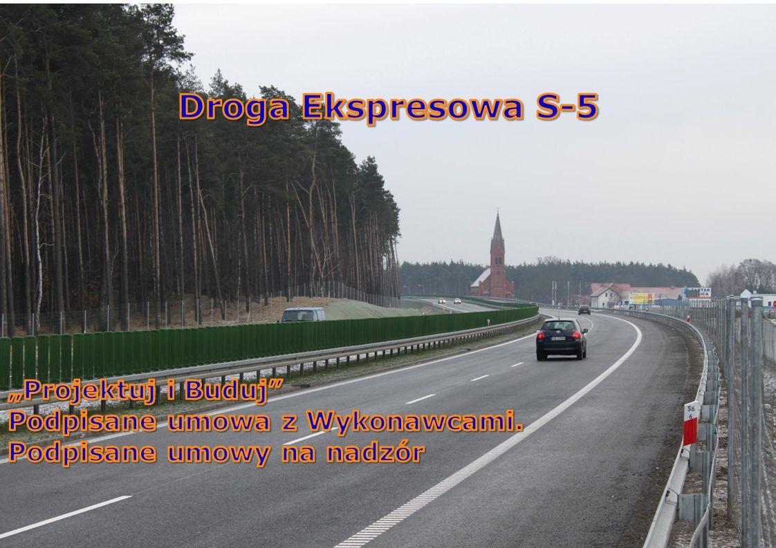 """Droga Ekspresowa S-5 """"Projektuj i Buduj"""
