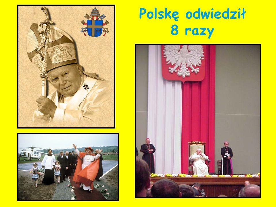 Polskę odwiedził 8 razy